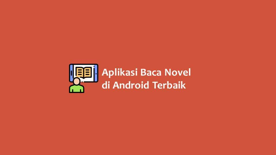 Aplikasi Baca Novel di Android